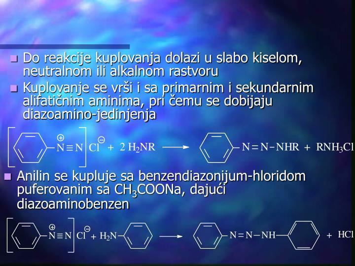 Do reakcije kuplovanja dolazi u slabo kiselom, neutralnom ili alkalnom rastvoru