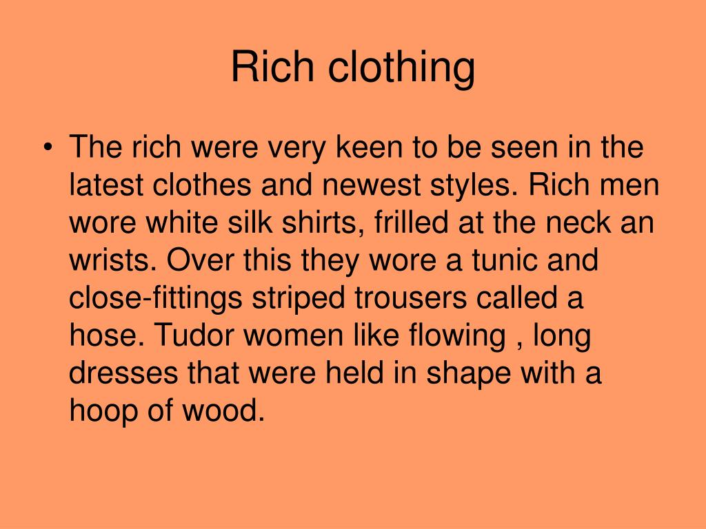 Rich clothing