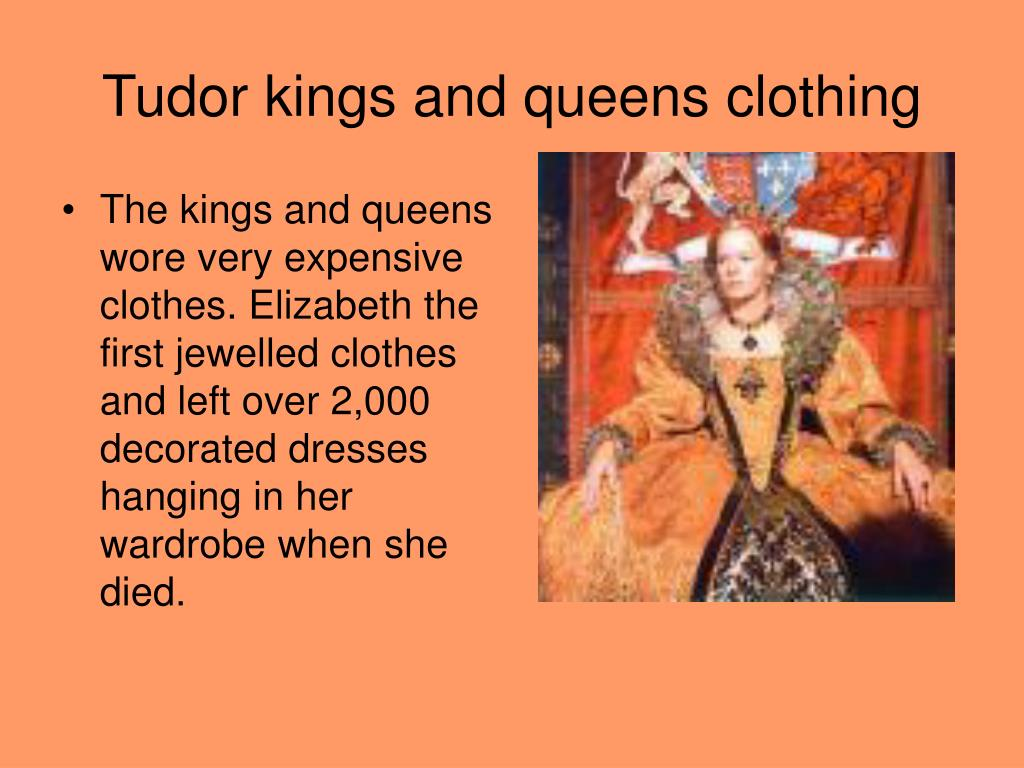 Tudor kings and queens clothing