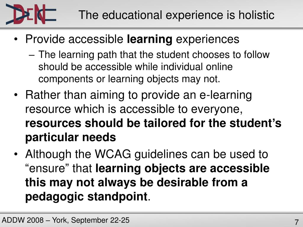 The educational experience is holistic