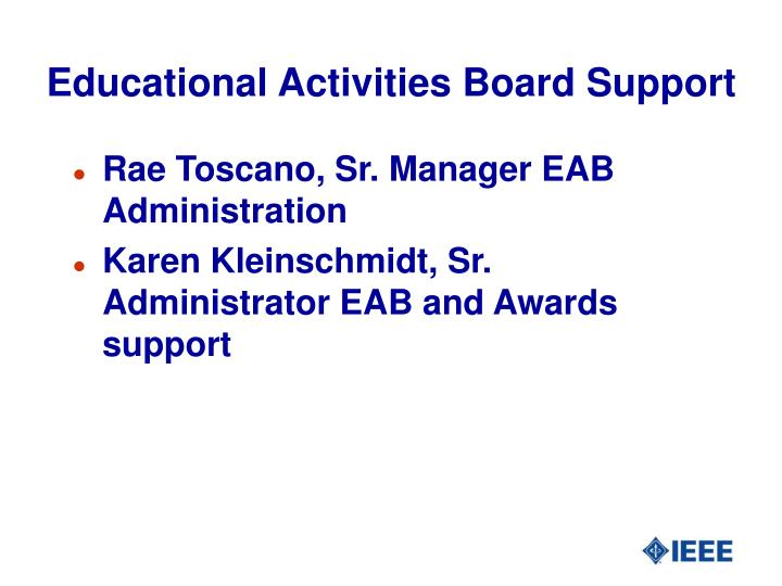 Educational Activities Board Support