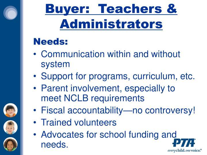 Buyer:  Teachers & Administrators
