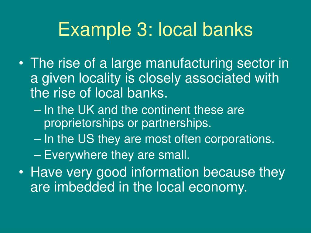 Example 3: local banks