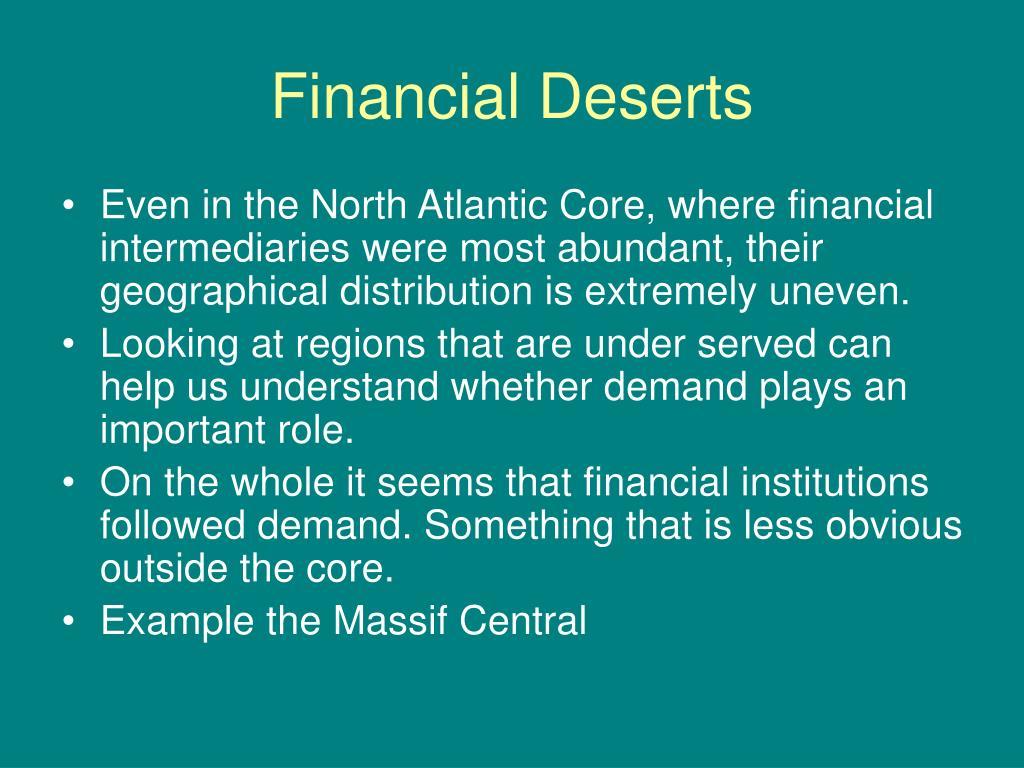 Financial Deserts