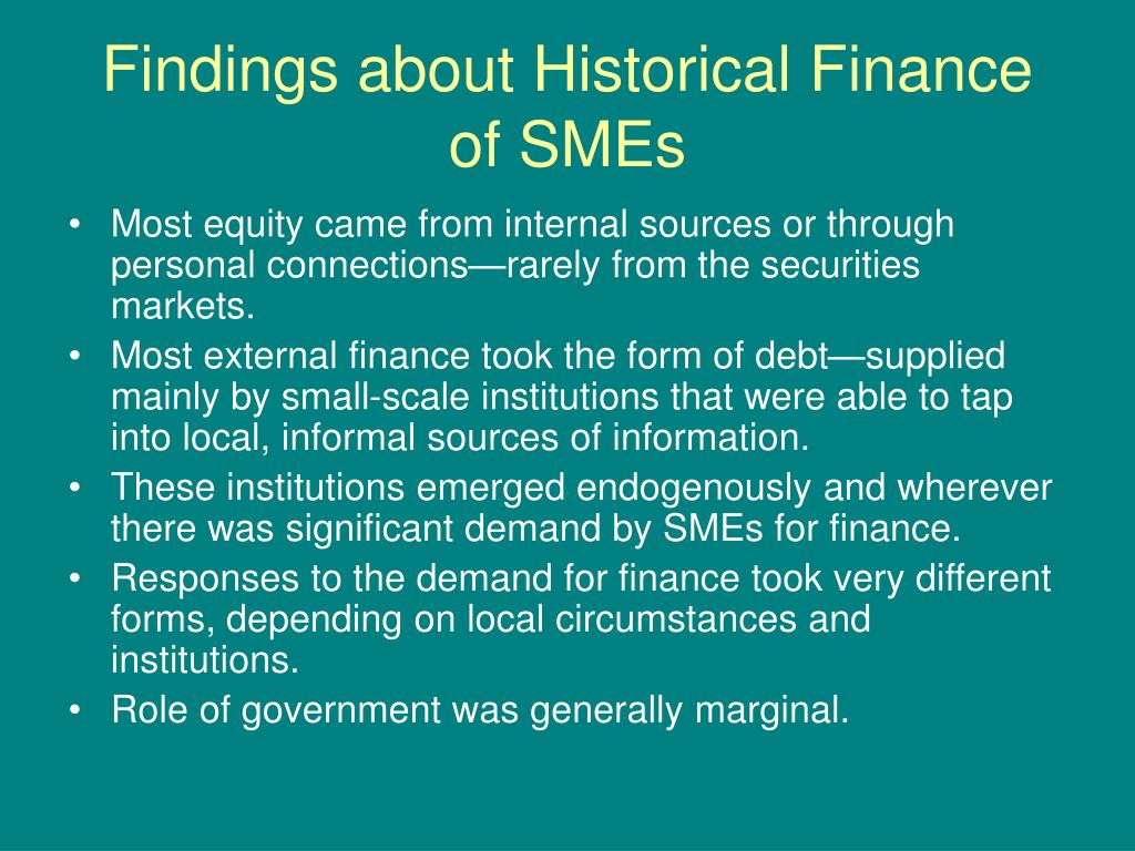 Findings about Historical Finance of SMEs
