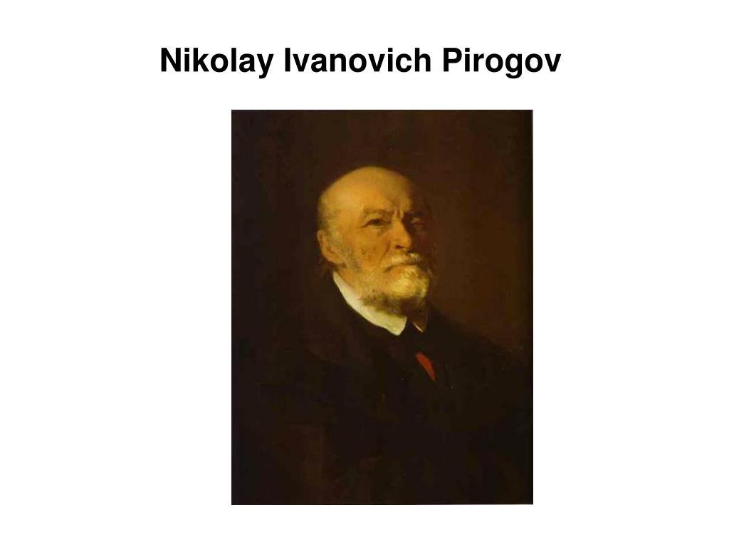 Nikolay Ivanovich Pirogov