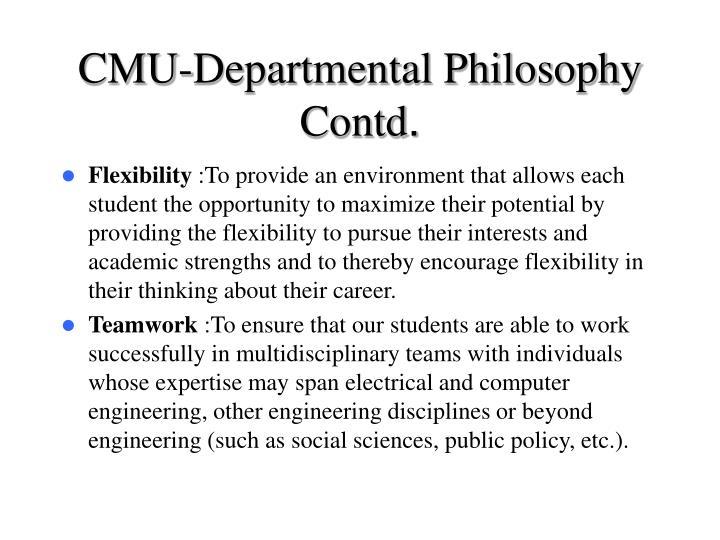 CMU-Departmental Philosophy Contd
