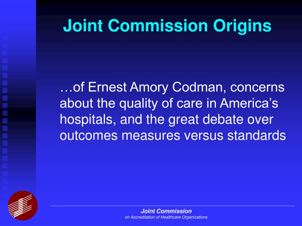 The Role of the Joint Commission in Health Care Quality PowerPoint PPT ...