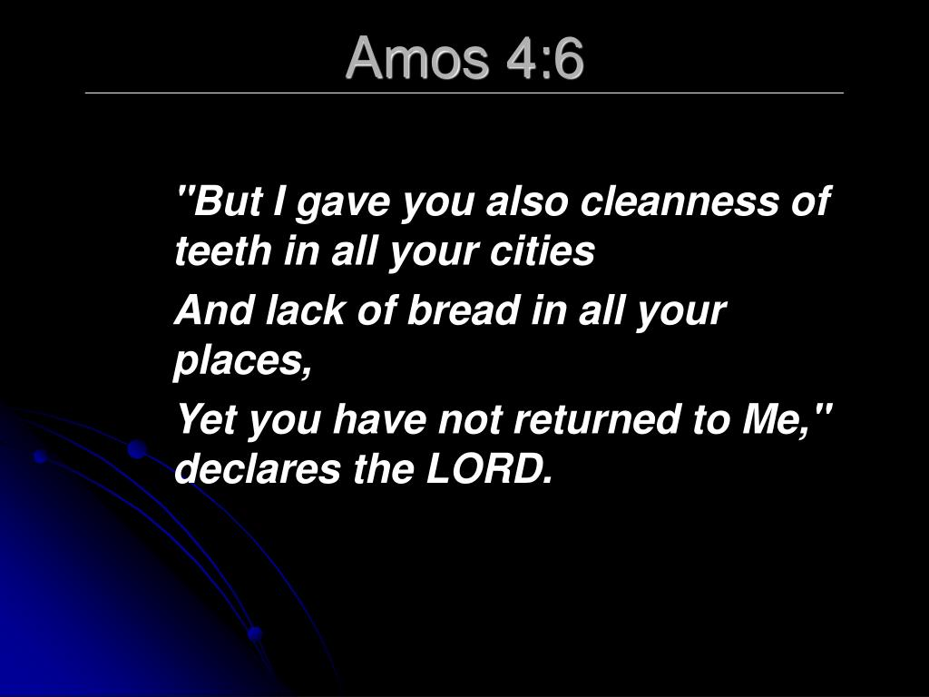 Amos 4:6