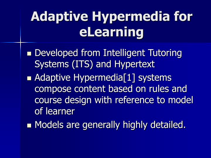 Adaptive Hypermedia for eLearning