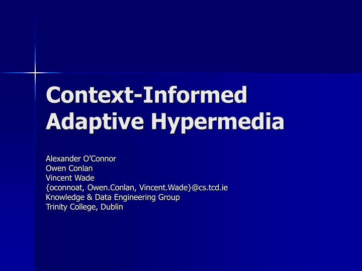 Context-Informed Adaptive Hypermedia
