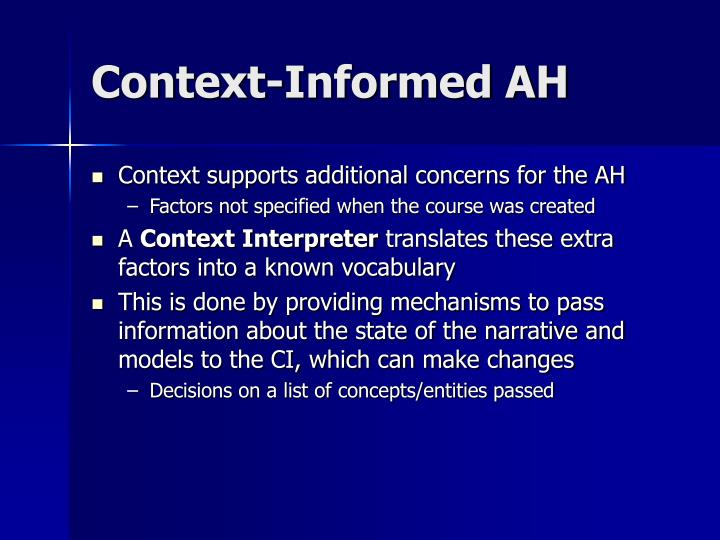 Context-Informed AH