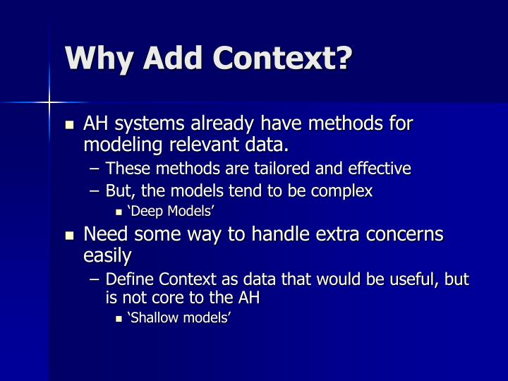 Why Add Context?