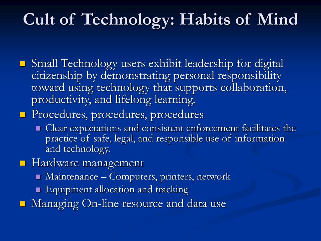 Cult of Technology: Habits of Mind