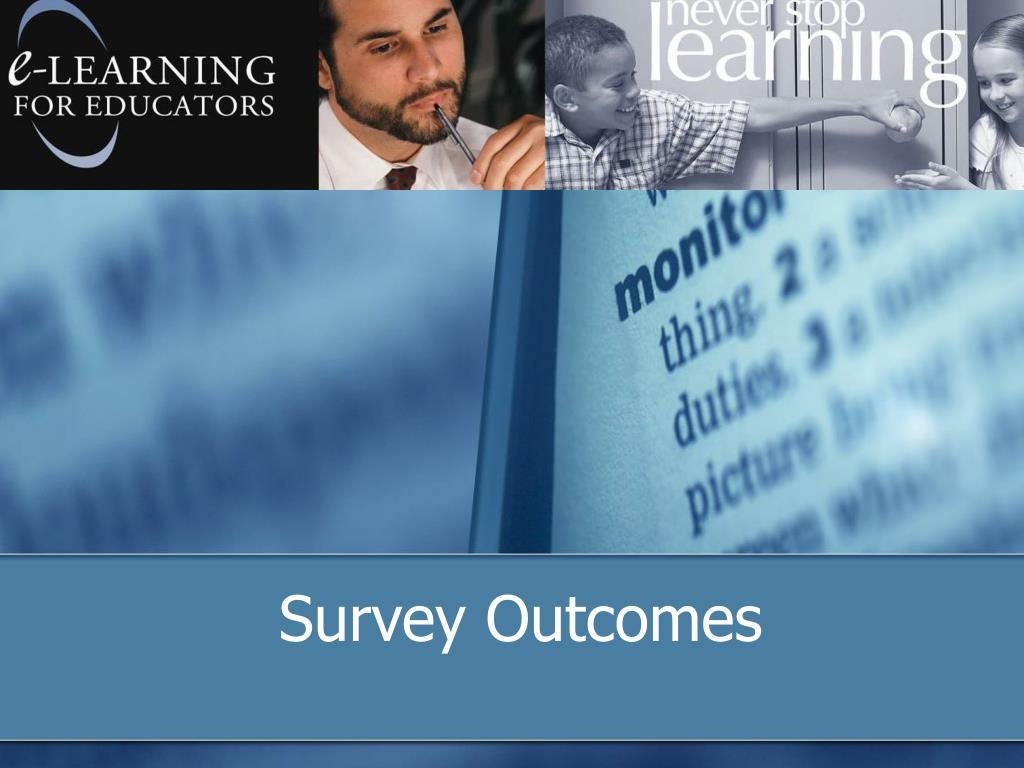 Survey Outcomes