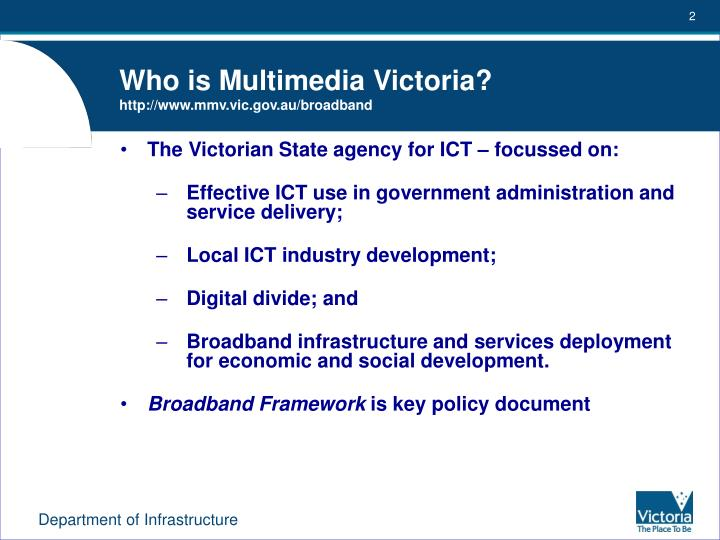 Who is multimedia victoria http www mmv vic gov au broadband
