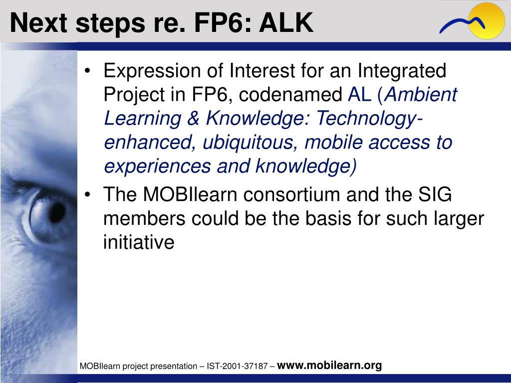 Next steps re. FP6: ALK