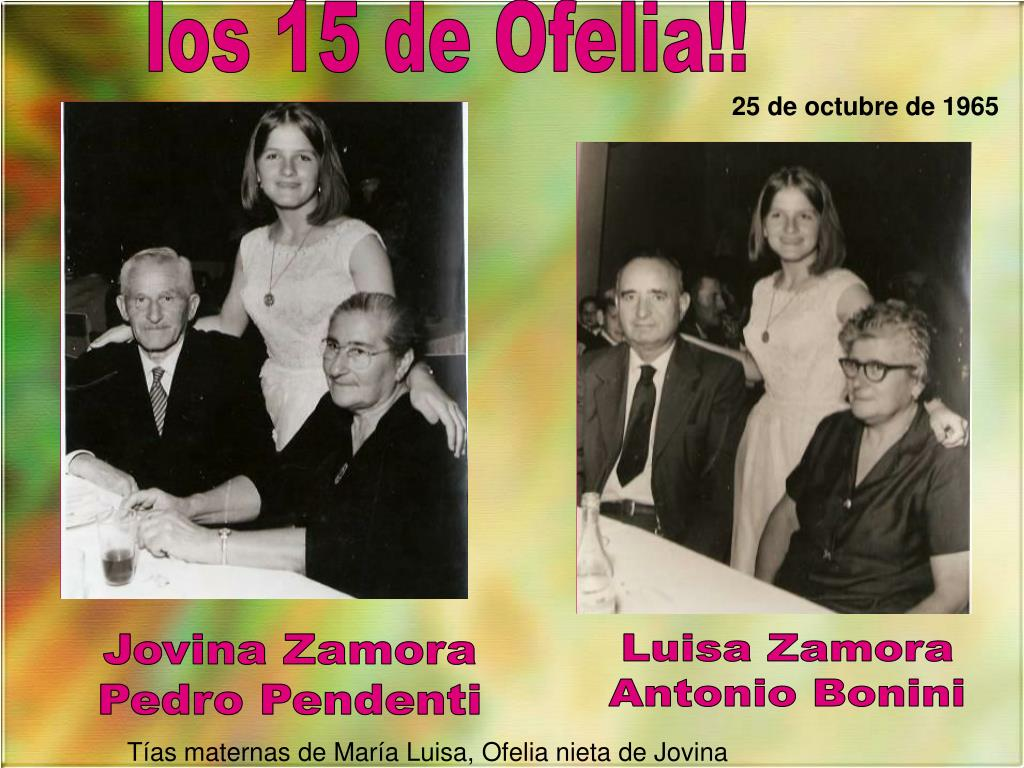 los 15 de Ofelia!!