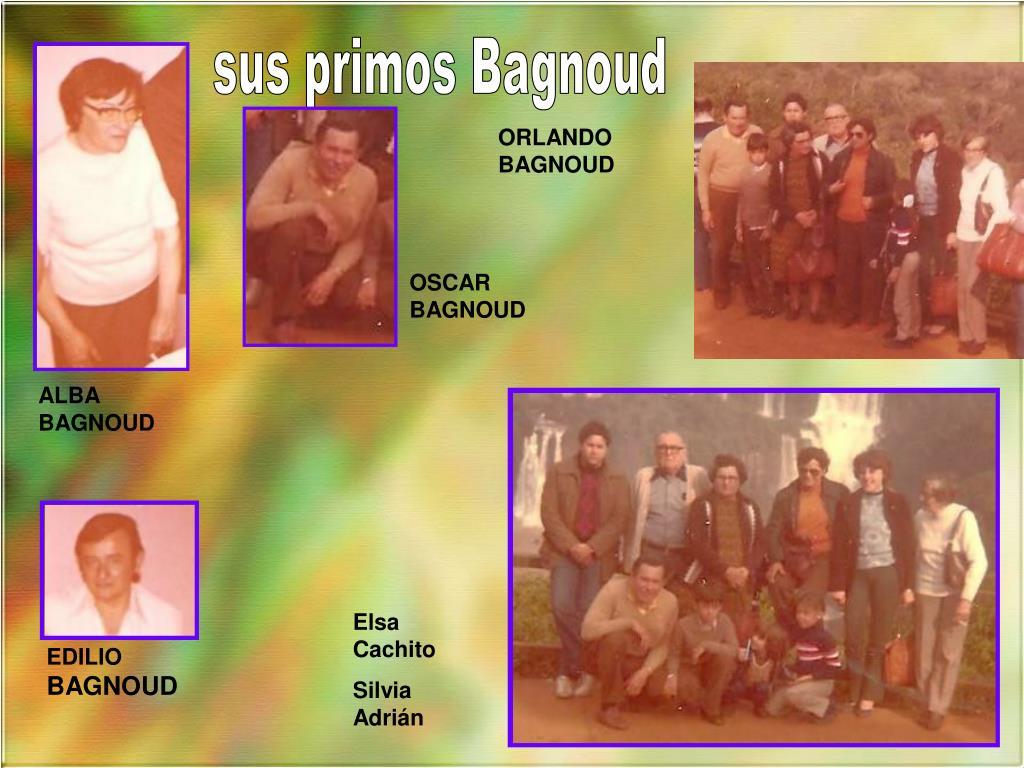 sus primos Bagnoud