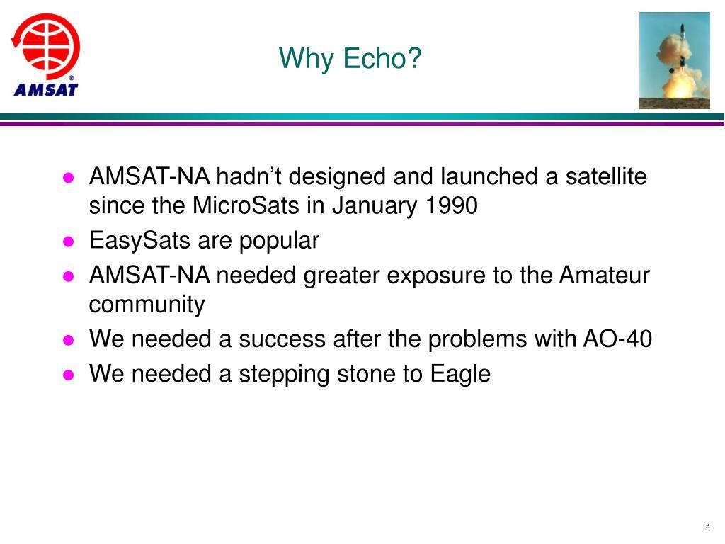 Why Echo?
