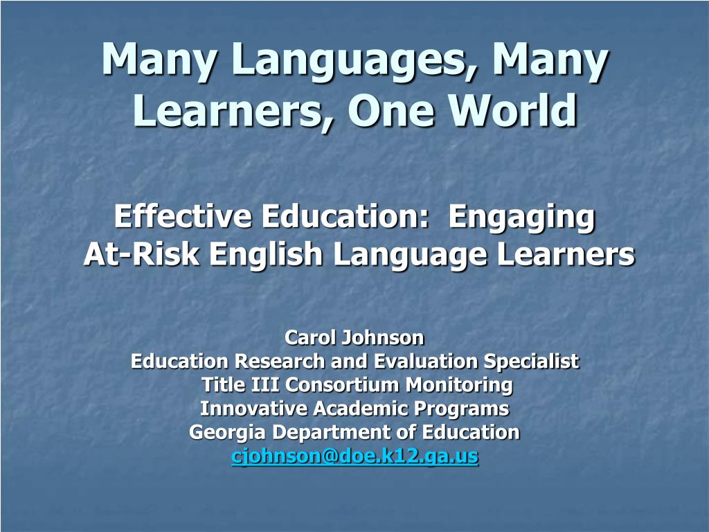 Many Languages, Many Learners, One World