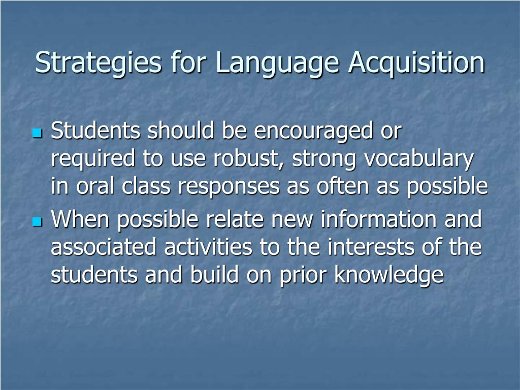 Strategies for Language Acquisition