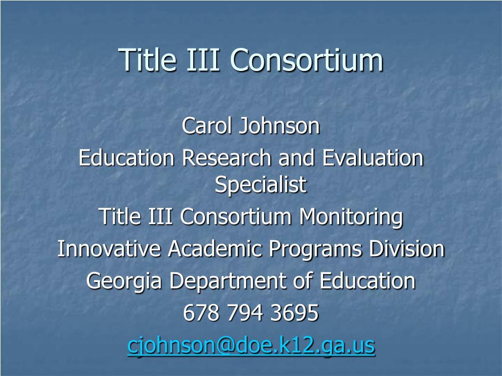 Title III Consortium