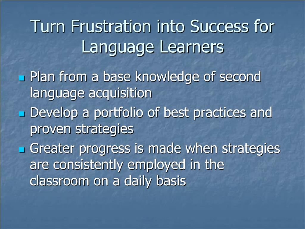 Turn Frustration into Success for Language Learners
