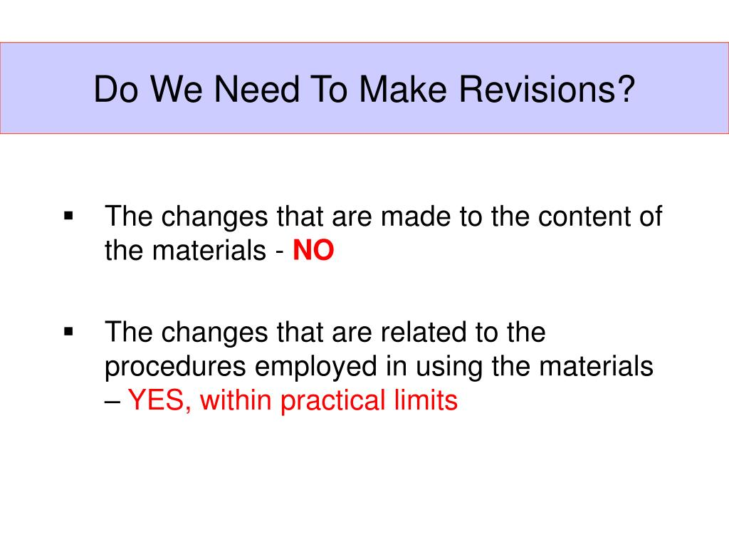 Do We Need To Make Revisions?