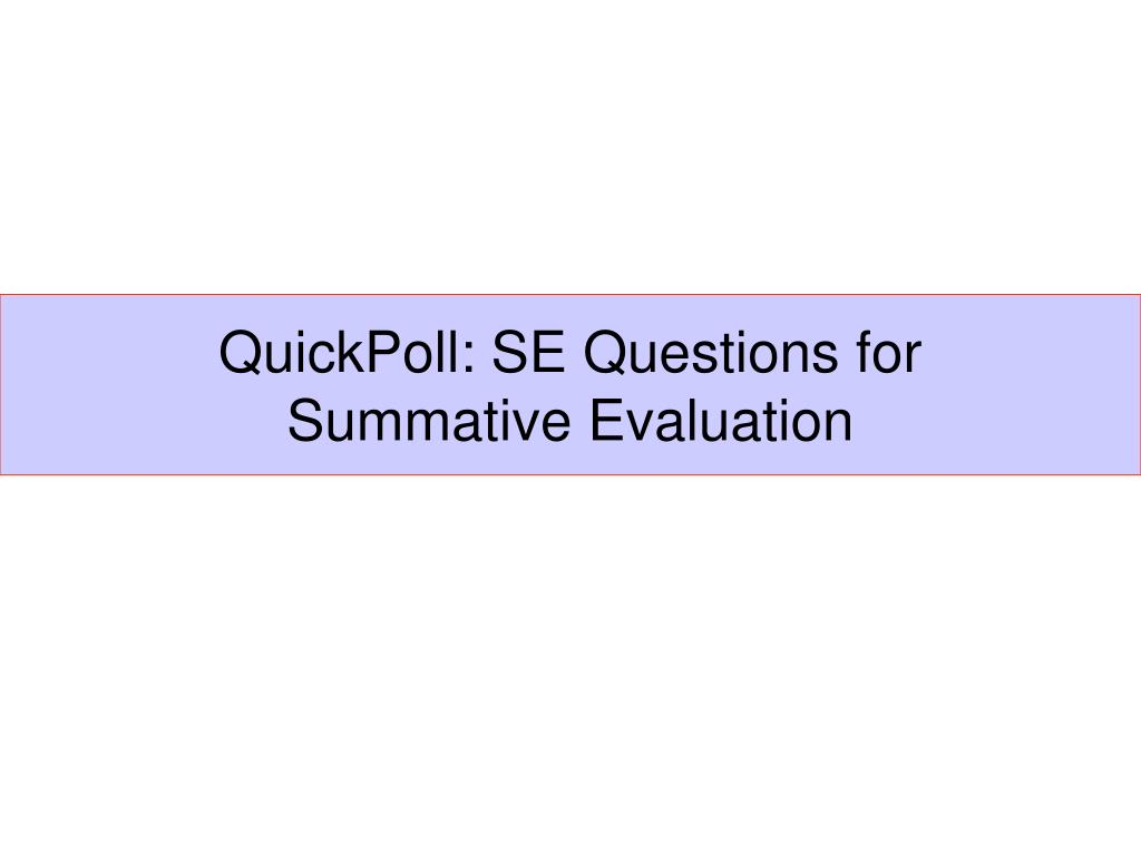 QuickPoll: SE Questions for