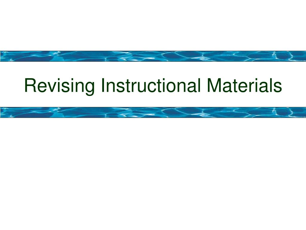 Revising Instructional Materials