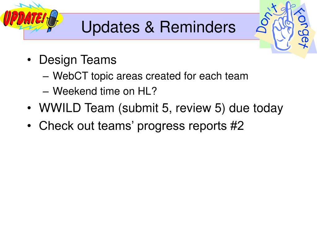 Updates & Reminders