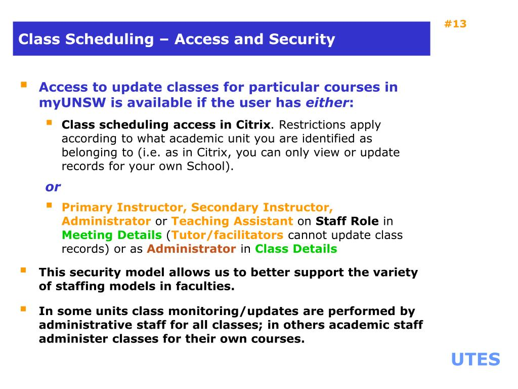 Class Scheduling – Access and Security