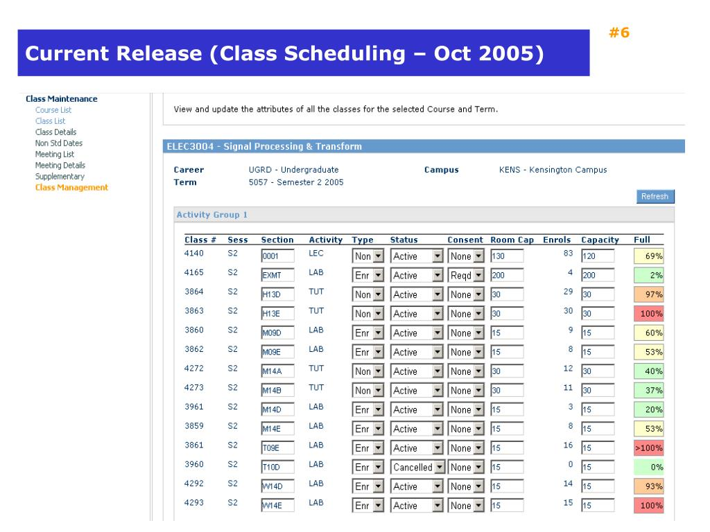 Current Release (Class Scheduling – Oct 2005)