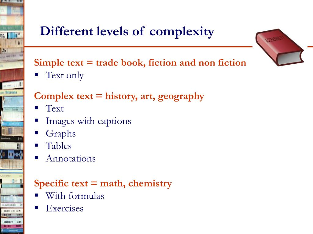 Different levels of complexity