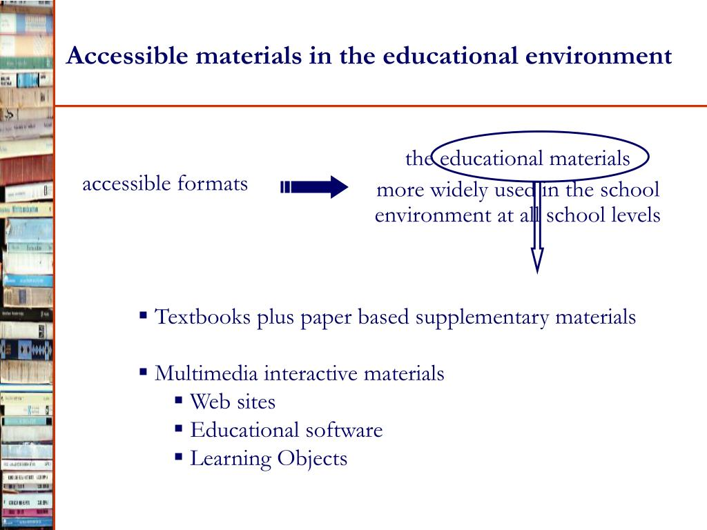 Accessible materials in the educational environment