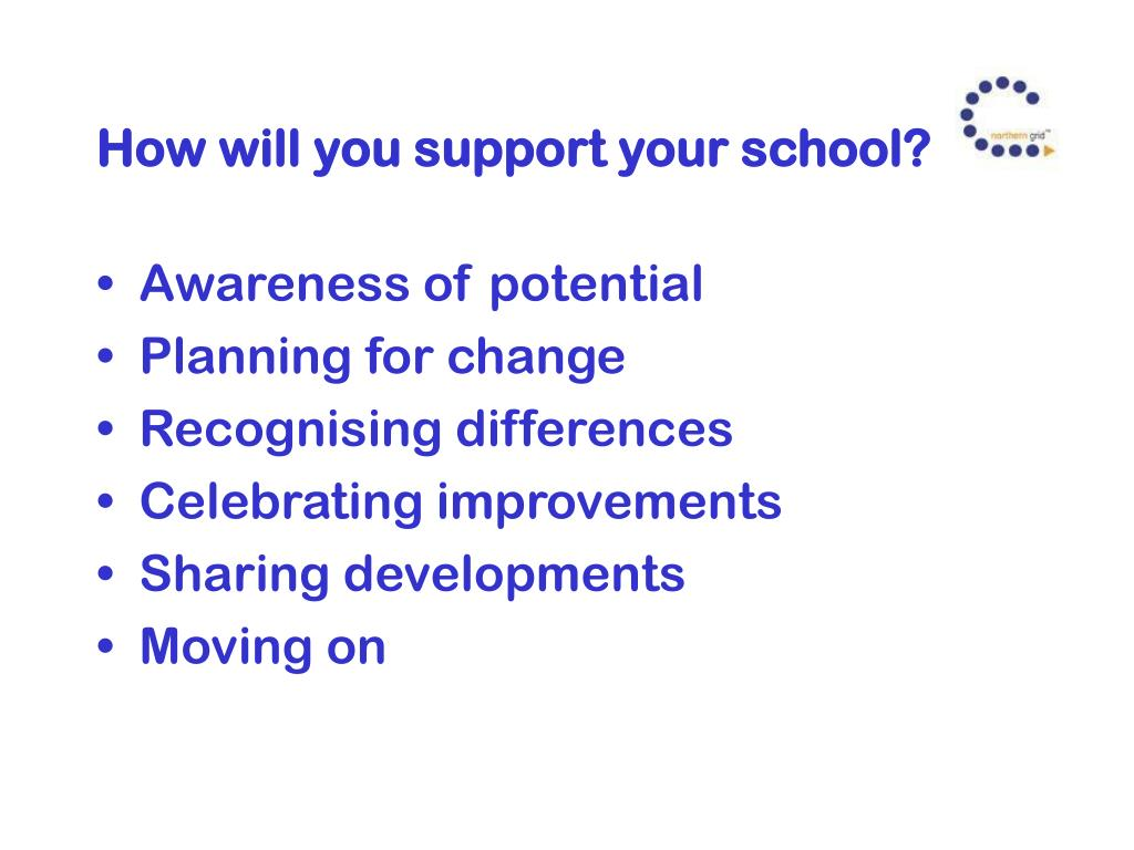 How will you support your school?