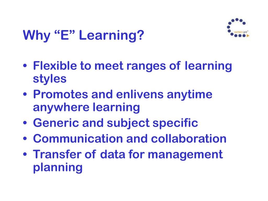 """Why """"E"""" Learning?"""