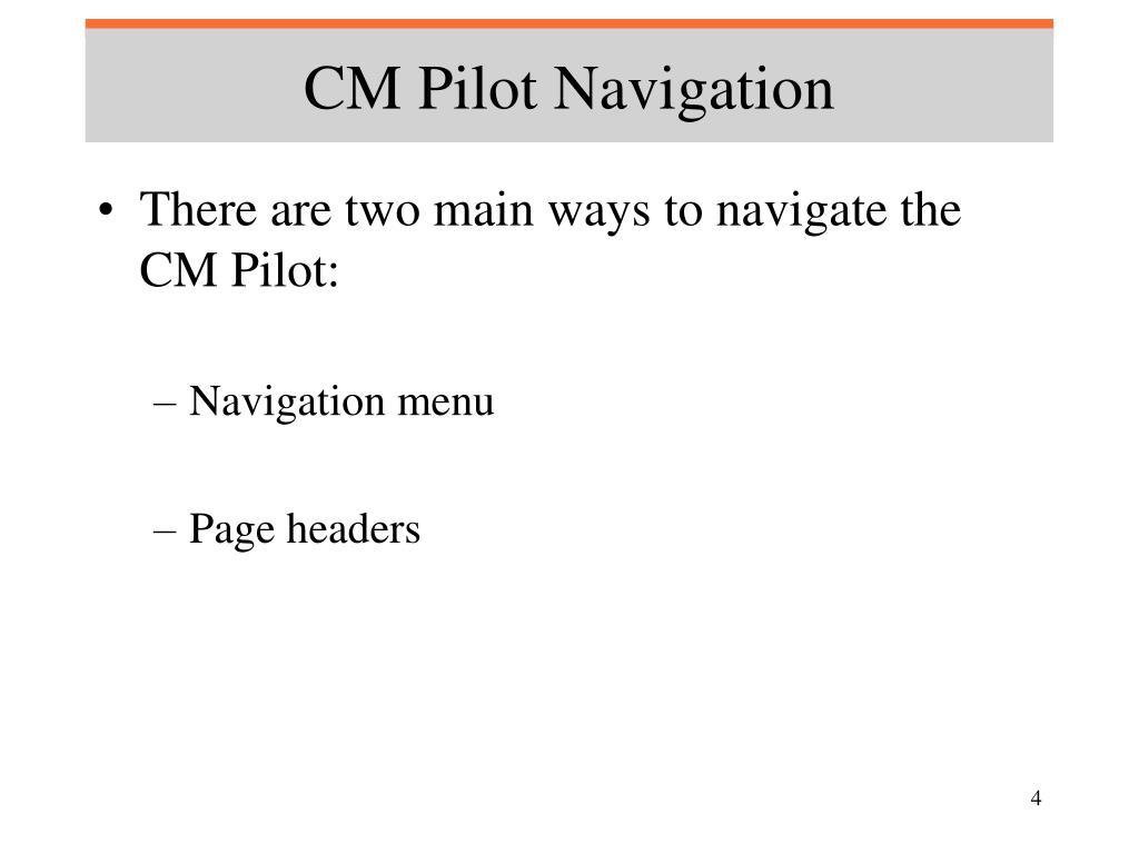 CM Pilot Navigation