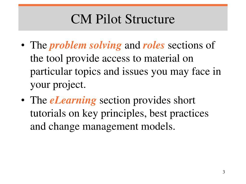 CM Pilot Structure