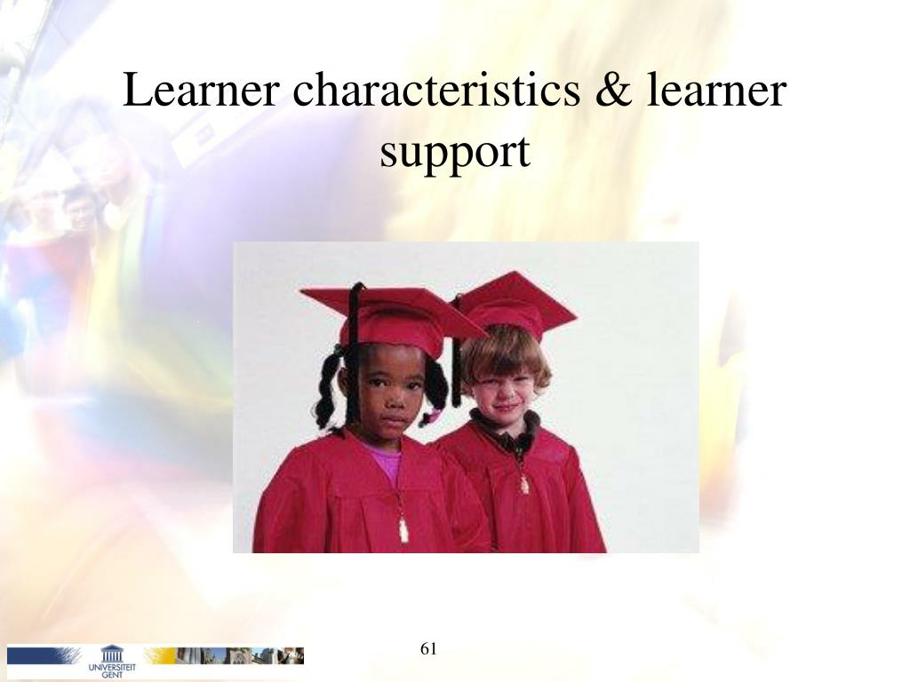 Learner characteristics & learner support
