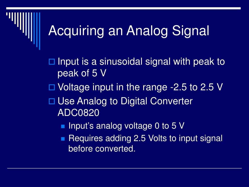 Acquiring an Analog Signal