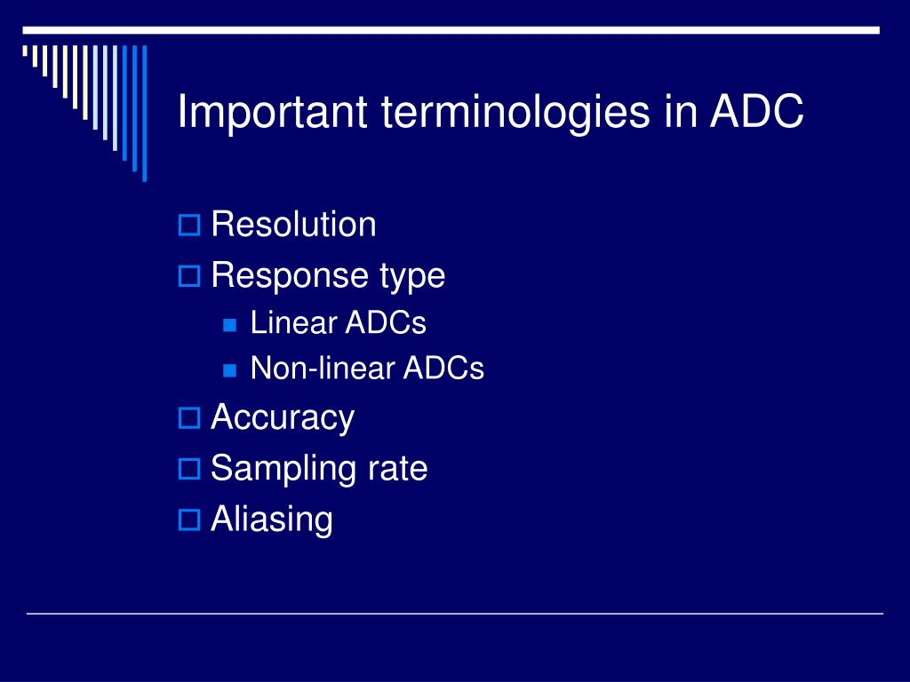 Important terminologies in ADC