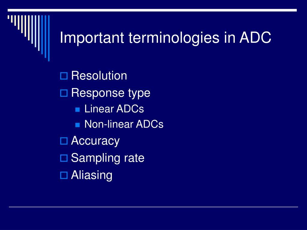 Important terminologies in ADC