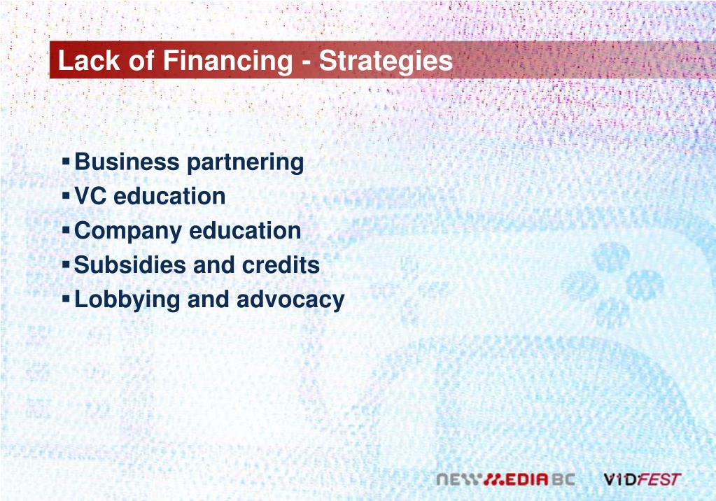 Lack of Financing - Strategies