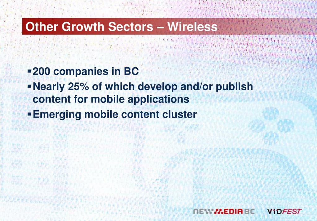 Other Growth Sectors – Wireless