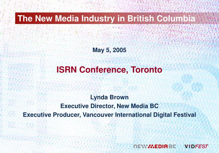 The new media industry in british columbia l.jpg