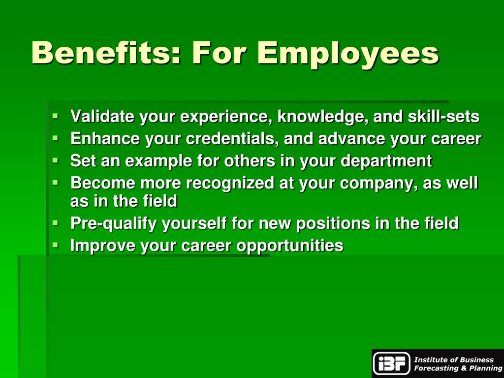 Benefits: For Employees
