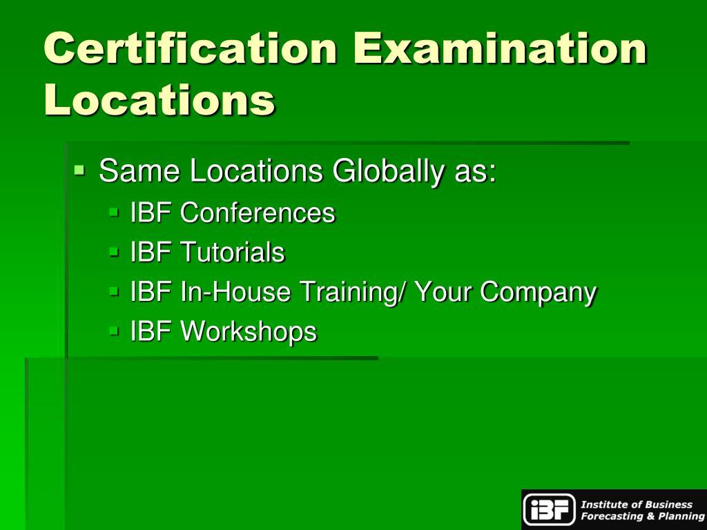 Certification Examination Locations