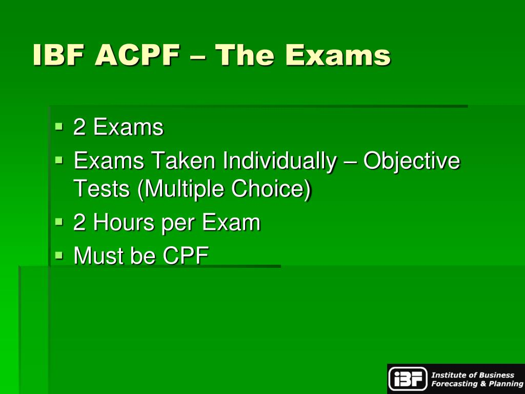 IBF ACPF – The Exams